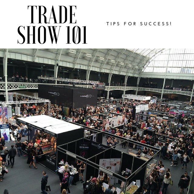 Trade Show 101: Basic ideas to help make the most of your investment